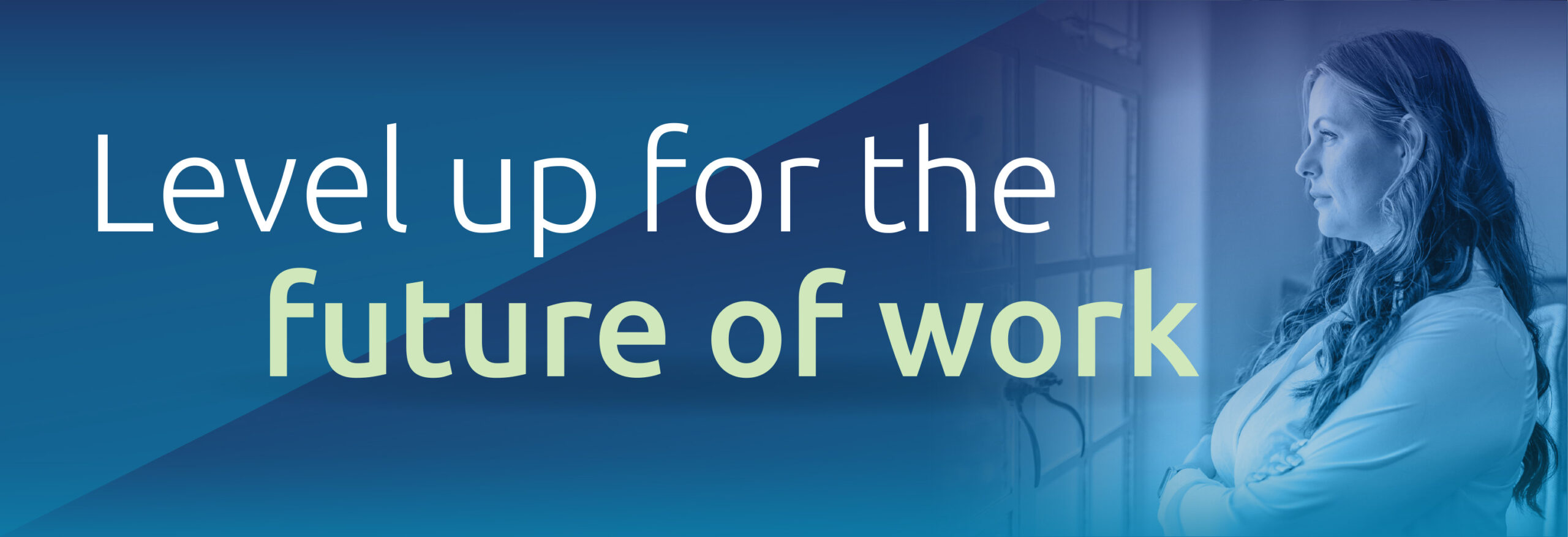 Level up for the future of work